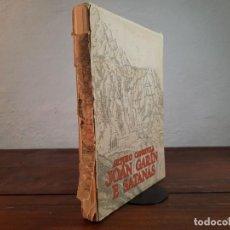 Libros antiguos: JOÁN GARÍN E SATANÁS - ARTURO CAPDEVILA - EDICION HOMENAJE EDITORES ESPAÑOLES, 1935 - INTONSO. Lote 249596535