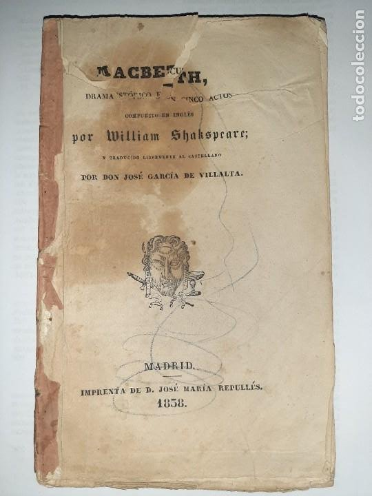 LA 1ª TRADUCCIÓN DE SHAKESPEARE DESDE EL INGLÉS AL CASTELLANO. - MACBETH, DRAMA HISTÓRICO. - 1838 (Libros antiguos (hasta 1936), raros y curiosos - Literatura - Teatro)