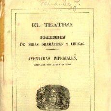 Libros antiguos: MANUEL FERNÁNDEZ Y GONZÁLEZ : AVENTURAS IMPERIALES (RODRIGUEZ, 1864) INCLUYE PARTITURA. Lote 252449595