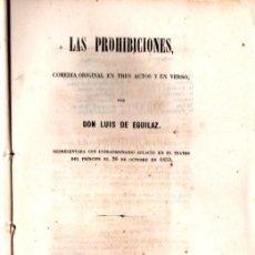 Libros antiguos: LUIS DE EGUILAZ : LAS PROHIBICIONES (1853). Lote 252532590