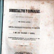 Libros antiguos: CARLOS GARCÍA DONCEL / LUIS VALLADARES Y GARRIGA : SOBRESALTOS Y CONGOJAS (LALAMA, 1841). Lote 253967900