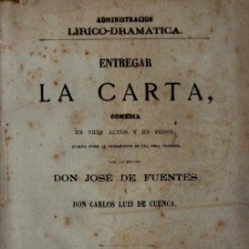 Libros antiguos: JOSÉ DE FUENTES / CARLOS LUIS DE CUENCA : ENTREGAR LA CARTA (JOSÉ RODRÍGUEZ, 1877). Lote 253985810