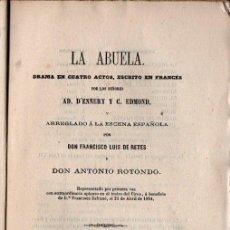Libros antiguos: RETES Y ROTONDO : LA ABUELA (MADRID, 1864). Lote 253986280