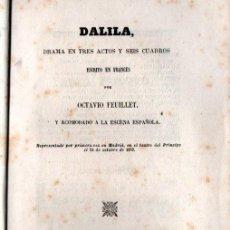 Libros antiguos: FEUILLET : DALILA (JOSÉ RODRÍGUEZ, 1857). Lote 253987685