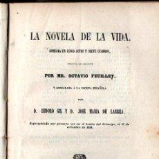 Libros antiguos: FEUILLET : LA NOVELA DE LA VIDA (JOSÉ RODRÍGUEZ, 1859) ADAPTACIÓN DE ISIDORO GIL Y JOSÉ Mª DE LARREA. Lote 253988970