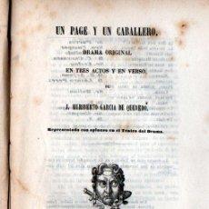 Libros antiguos: HERIBERTO GARCÍA DE QUEVEDO : UN PAGE Y UN CABALLERO (DOMINGUEZ, 1849). Lote 253992165