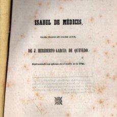 Libros antiguos: HERIBERTO GARCÍA DE QUEVEDO : ISABEL DE MÉDICIS (RODRIGUEZ, 1855). Lote 253992615