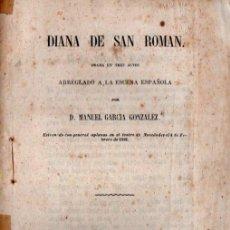 Libros antiguos: MANUEL GARCÍA GONZÁLEZ : DIANA DE SAN ROMÁN (RODRIGUEZ, 1859). Lote 253993995