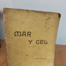 Libros antiguos: MAR I CEL. ÁNGEL GUIMERÁ. QUINTA EDICIÓN. BARCELONA 1903.. Lote 254489010