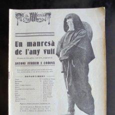 Libros antiguos: UN MANRESÀ DE L'ANY VUIT ANTONI FERRER I CODINA 1922 LA ESCENA CATALANA. TEATRE NOVEDADES 1879. Lote 254620275