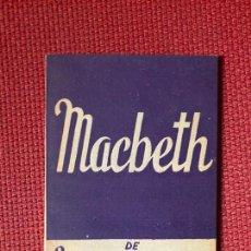 Libros antiguos: MACBETH DE W. SHAKESPEARE. COLECCION TEATRO Nº 424.. Lote 254683755