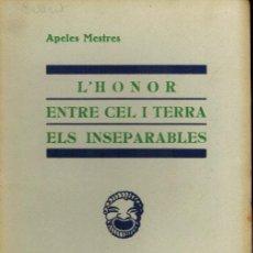 Libros antiguos: L´ HONOR & ENTRE CEL I TERRA. Lote 254716210