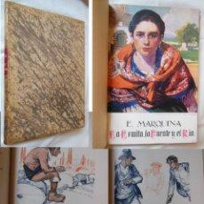 Libros antiguos: LA ERMITA LA FUENTE Y EL RIO. 1927 E.MARQUINA. Lote 254928125