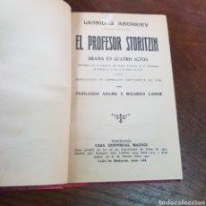 Libros antiguos: EL PROFESOR STORITZIN DRAMA EN CUATRO ACTOS - LEONIDAS ANDREIEV. Lote 257407320