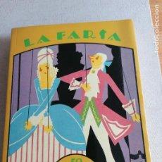 Libros antiguos: LA FARSA, AUTORAS DRAMÁTICAS ESPAÑOLAS ENTRE 1918 Y 1936 PILAR NIEVA DE LA PAZ, ED. CSIC 1993 403PP. Lote 258417765