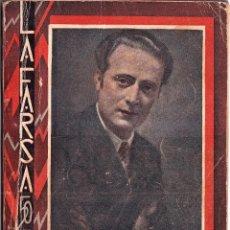 Libros antiguos: ANACLETO SE DIVORCIA - MUÑOZ SECA, PEREZ FERNANDEZ - LA FARSA 1933. Lote 258981490