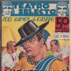 Libros antiguos: PARE USTÉ LA JACA AMIGO - FCO RAMOS DE CASTRO - BIBLIOTECA JOYAS LITERARIAS - TEATRO SELECTO - 1936. Lote 259831540