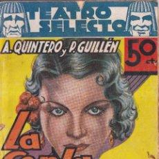 Libros antiguos: LA COPLA ANDALUZA - A. QUINTERO, P. GUILLÉN- BIBLIOTECA JOYAS LITERARIAS - TEATRO SELECTO - 1936. Lote 259840075