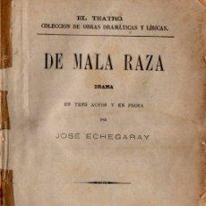 Libros antiguos: JOSÉ ECHEGARAY : DE MALA RAZA (FISCOVICH, 1886). Lote 259865525