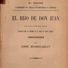 Libros antiguos: JOSÉ ECHEGARAY : EL HIJO DE DON JUAN (FISCOVICH, 1892). Lote 259867425