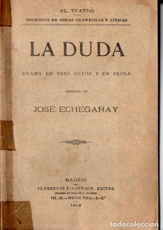 JOSÉ ECHEGARAY : LA DUDA (FISCOVICH, 1898) (Libros antiguos (hasta 1936), raros y curiosos - Literatura - Teatro)