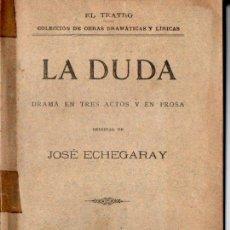 Libros antiguos: JOSÉ ECHEGARAY : LA DUDA (FISCOVICH, 1898). Lote 259868205