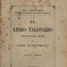 Libros antiguos: JOSÉ ECHEGARAY : EL LIBRO TALONARIO (GULLON, 1877). Lote 259871410