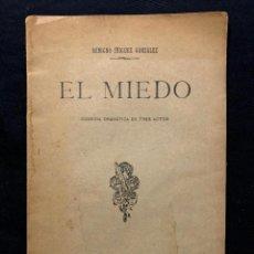 Libros antiguos: EL MIEDO. BENIGNO ÍÑIGUEZ. MADRID. SOCIEDAD DE AUTORES ESPAÑOLES. 1912.. Lote 260268410