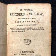 Libros antiguos: LE NOUVEAU SEIGNEUR DE VILLAGE. M. BOIELDIEU. 1813. BRUXELLES. 1829. RÉPERTOIRE DRAMATIQUE.. Lote 260268770