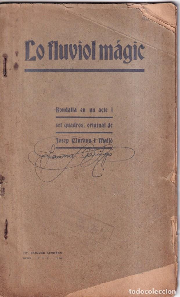 LO FLUVIOL MAGIC - JOSEP CIURANA I MAIJÓ - REUS, 1914 (Libros antiguos (hasta 1936), raros y curiosos - Literatura - Teatro)