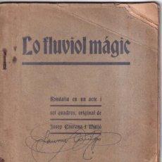 Libros antiguos: LO FLUVIOL MAGIC - JOSEP CIURANA I MAIJÓ - REUS, 1914. Lote 261241345