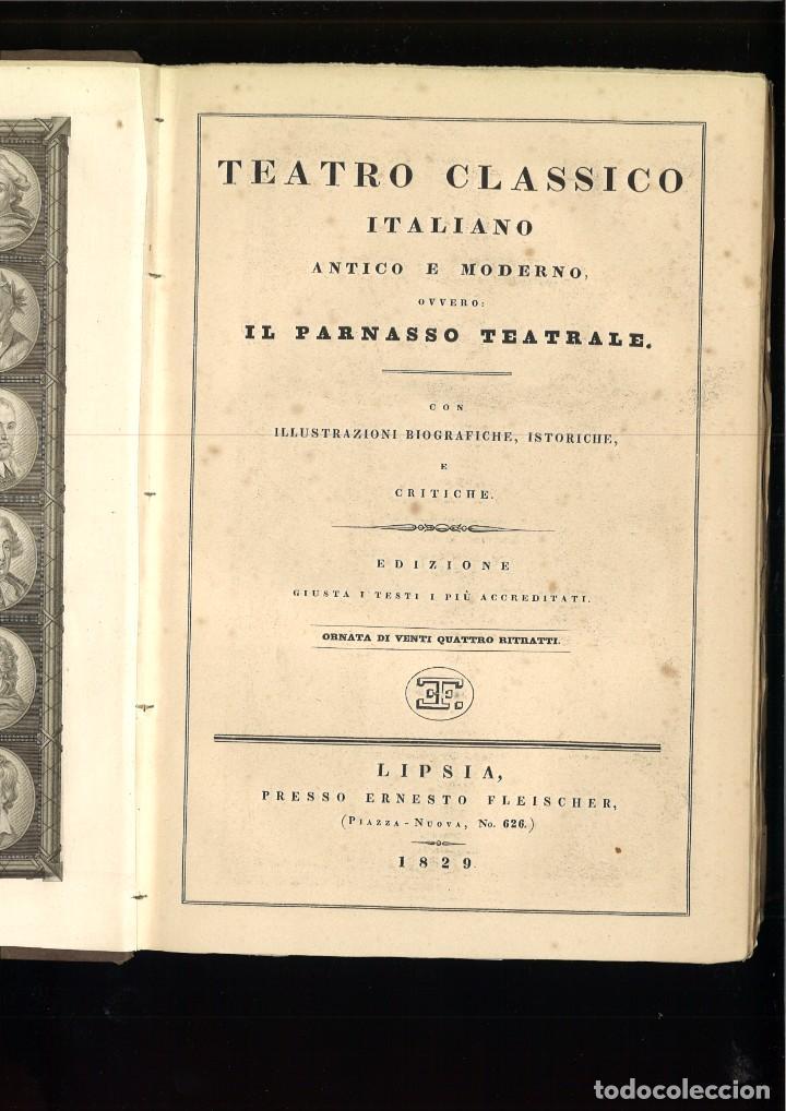 TEATRO CLASSICO ITALIANO ANTIGUO E MODERNO, OVVERO IL PARNASSO TEATRALE. (Libros antiguos (hasta 1936), raros y curiosos - Literatura - Teatro)