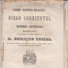 Libros antiguos: DIEGO CORRIENTES DE ENRIQUE ZUMEL - EDITADO EN MÁLAGA - 1855. Lote 262079155