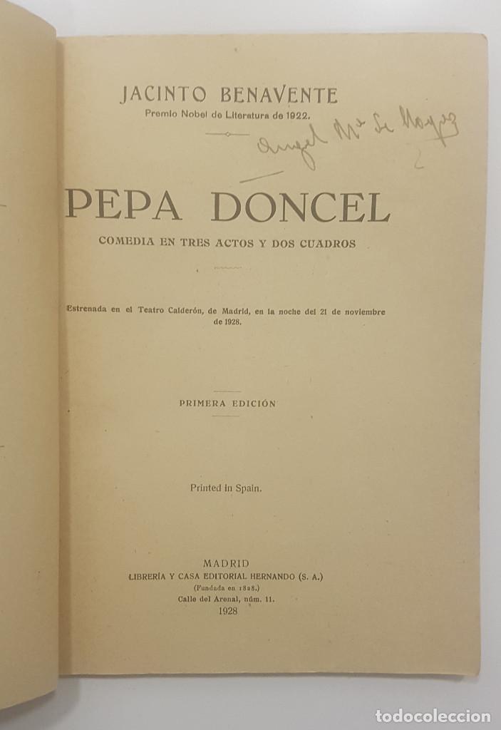 Libros antiguos: Pepa Doncel - Jacinto Benavente - Primera edición - 1928 - Foto 2 - 262083625