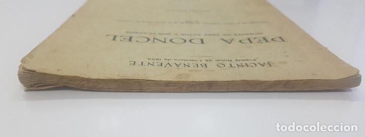 Libros antiguos: Pepa Doncel - Jacinto Benavente - Primera edición - 1928 - Foto 7 - 262083625