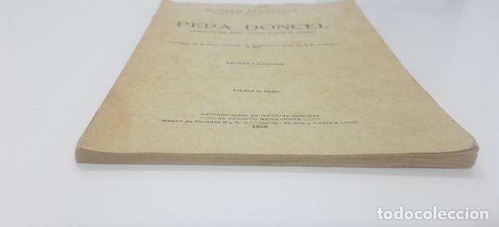 Libros antiguos: Pepa Doncel - Jacinto Benavente - Primera edición - 1928 - Foto 8 - 262083625