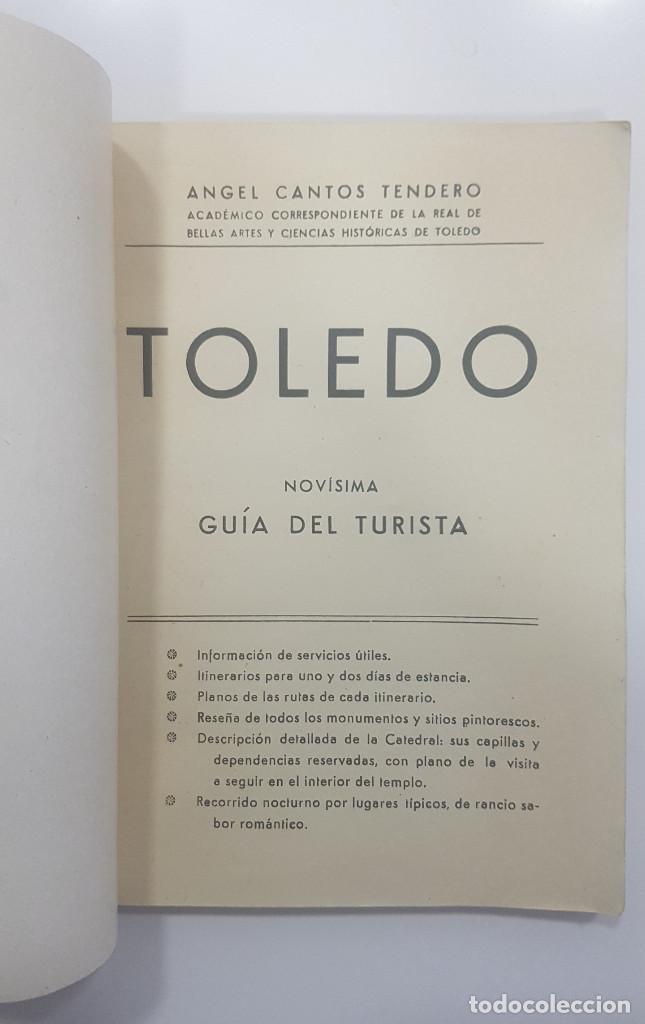 Libros antiguos: TOLEDO. NOVÍSIMA GUÍA DEL TURISTA. Angel Cantos Tendero. Planos desplegables, fotos, mapas - Foto 2 - 262090005