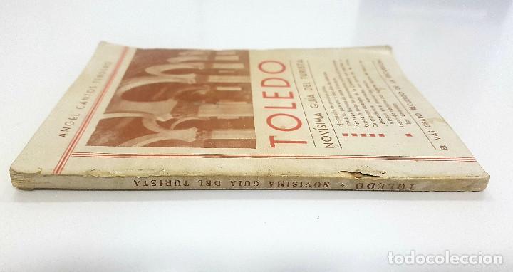 Libros antiguos: TOLEDO. NOVÍSIMA GUÍA DEL TURISTA. Angel Cantos Tendero. Planos desplegables, fotos, mapas - Foto 3 - 262090005