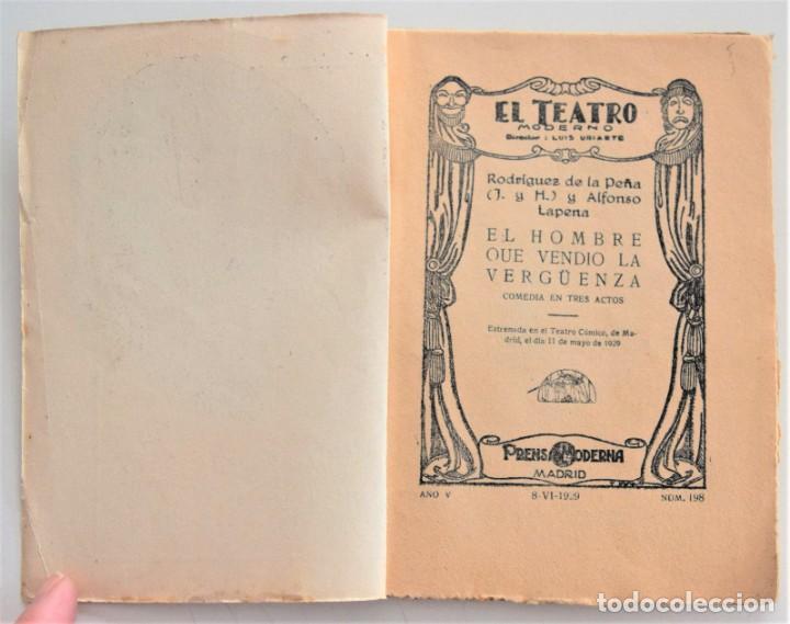Libros antiguos: EL HOMBRE QUE VENDIÓ LA VERGÜENZA - J.R. DE LA PEÑA Y A. LAPENA - EL TEATRO MODERNO Nº 198 AÑO 1929 - Foto 3 - 262460090