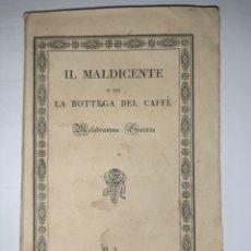 Libros antiguos: IL MALDICENTE O SIA LA BOTTEGA DEL CAFFÉ. ACCIÓN EN NÁPOLES. MILÁN, FONTANA, 1828. RARO. Lote 262651270