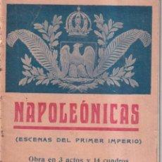 Libros antiguos: NAPOLEÓNICAS - ESCENAS DEL PRIMER IMPERIO - MILLÁ Y FIRMAT - C. 1925. Lote 262890980