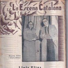 Libros antiguos: BARRIS BAIXOS - LLUÍS ELÍAS - LA ESCENA CATALANA 1936. Lote 262892170