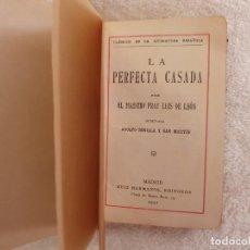 Libros antiguos: FRAY LUIS DE LEÓN LA PERFECTA CASADA RUIZ HERMANOS EDITORES 1917. Lote 263557600
