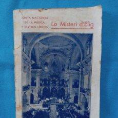 Libros antiguos: LO MISTERI D'ELIG. - 1933. Lote 264083635