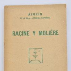Livros antigos: AZORÍN. RACINE Y MOLIÉRE. CUADERNOS LITERARIOS. MADRID, 1924. MUY BUEN ESTADO. Lote 266772524