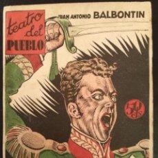 Libros antiguos: TEATRO DEL PUEBLO,HIMNO DE RIEGO DE JUAN ANTONIO BALBOTIN 1936.. Lote 267246644