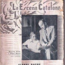 Libros antiguos: LA MACA DELS ENCANTS O LA CULPA NO ES DE LES DONES - SAINET BARCELONÍ - ESCENA CATALANA 427 - 1936. Lote 268883649