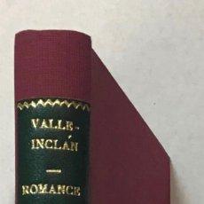 Libros antiguos: ROMANCE DE LOBOS. COMEDIA BÁRBARA. - VALLE INCLÁN, RAMON DEL. 1922.. Lote 123255662