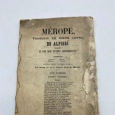 Libros antiguos: MÉROPE. TRAGEDIA EN 5 ACTOS DE ALFIERI. PALACIO REAL DE MESENA. PAGS: 34. Lote 269787728