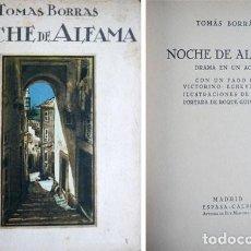 Libros antiguos: BORRÁS, TOMÁS. NOCHE DE ALFAMA. DRAMA EN UN ACTO. CON UN FADO DE VICTORINO ECHEVARRÍA. 1930.. Lote 269798283